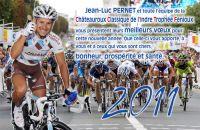 La Châteauroux Classic de l'Indre - Trophée Fenioux vous souhaite une bonne année 2011