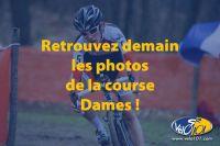 Retrouvez demain les photos de la course Dames !