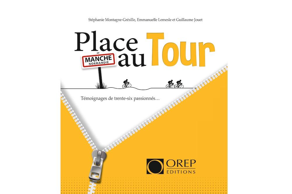 Place au Tour !