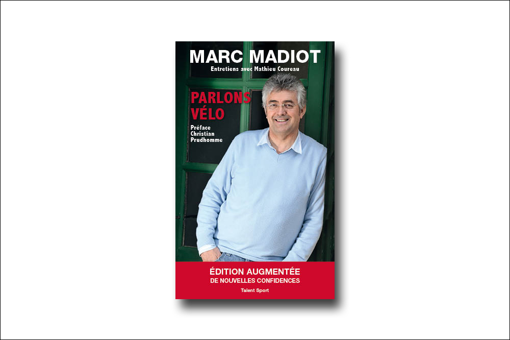 Marc Madiot, parlons vélo