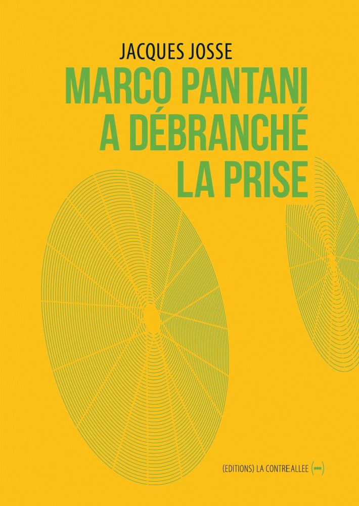 Marco Pantani a débranché la prise, éditions la contre allée