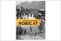 Christian Laborde : ''Robic 47''