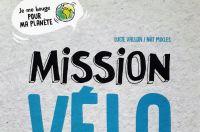 Livre jeunesse Mission Vélo, de Lucie Vallon