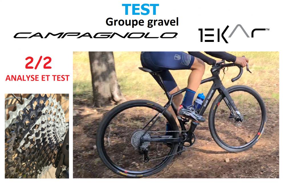 Test du nouveau groupe gravel Campagnolo Ekar 1x13 (2/2)