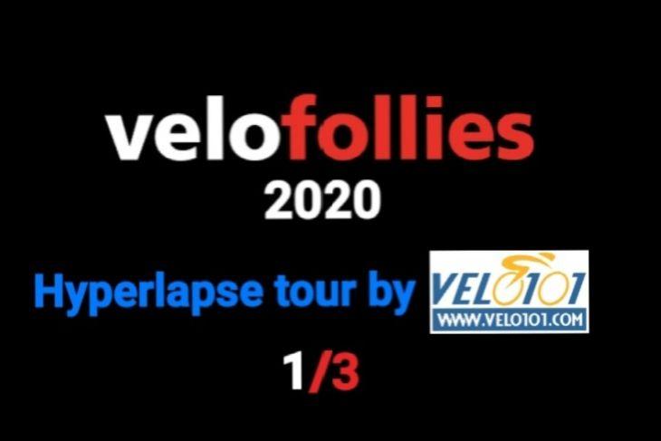 Velofollies 2020 : Visite accélérée 1/3